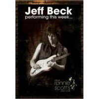 Jeff Beck ジェフベック / Performing This Week: Live At Ronnie Scott's