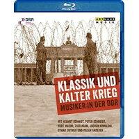 Schmidt/Schreier/Masur/Adam/Suitner Klassik Und Kalter Krieg - Music In The DDR輸入盤ブルーレイ