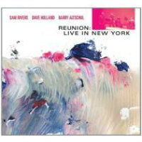 Sam Rivers サムリバーズ / Reunion: Live In New York 輸入盤