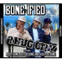Bone-ified / Thug City 輸入盤