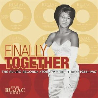 Finally Together: Ru-jac Records Story 3: 1966-67 輸入盤
