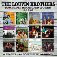 Louvin Brothers / Complete Recorded Works: 1952-1962 輸入盤