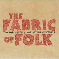 Owl Service / Alison O'donnell / Fabric Of Folk 輸入盤