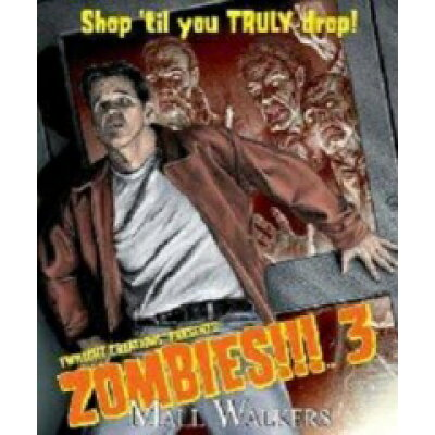 zombies!!! 3: mall walkers  with  ap tiles  / todd breitenstein