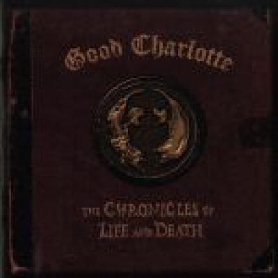 GOOD CHARLOTTE/CHRONICLES OF LIFE & DEATH (DEATH VERSION) : グッド・シャーロット/クロニクルズ・オブ・ライフ&デス(Death Ver.)
