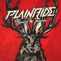 Plainride / Return Of The Jackalope
