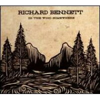 Richard Bennett / In The Wind Somewhere 輸入盤
