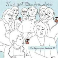 Margot & Nuclear So And So's / Daytrotter Sessions 輸入盤