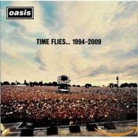 タイム・フライズ・・・1994-2009 2CD/輸入盤 / オアシス