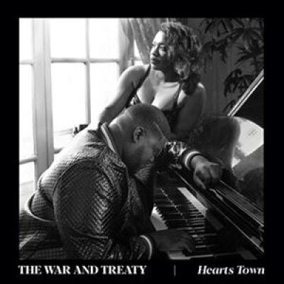 War & Treaty / Hearts Town