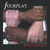 Fourplay フォープレイ / Esprit De Four 輸入盤