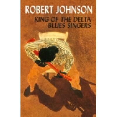 輸入盤 ROBERT JOHNSON / KING OF THE DELTA BLUES LTD TAPE