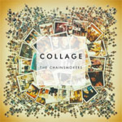 Chainsmokers / Collage Ep 輸入盤