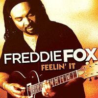 Freddie Fox / Feelin It 輸入盤
