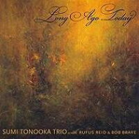 Sumi Tonooka / Long Ago Today 輸入盤