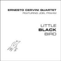 Ernesto Cervini / Little Black Bird 輸入盤